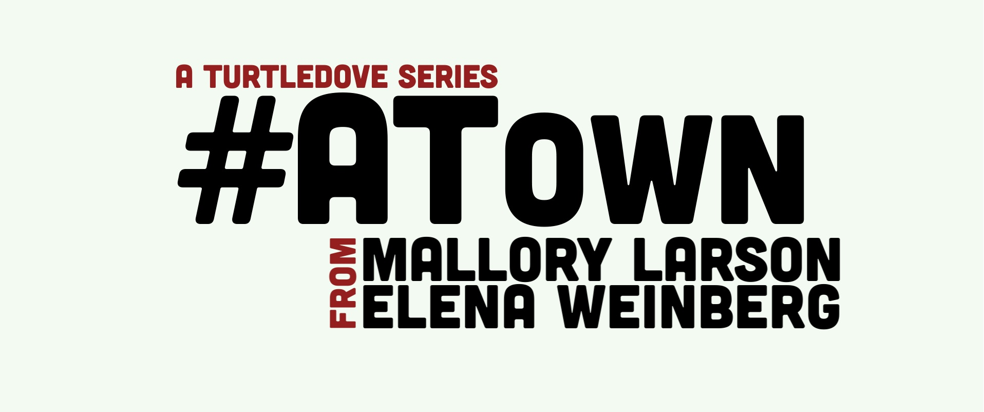 #ATown The Series
